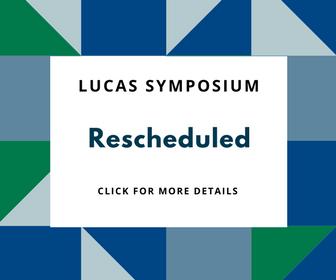 Lucas Symposium Reschedule Link To