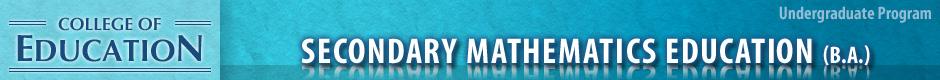 Secondary Mathematics Education (B.A.)