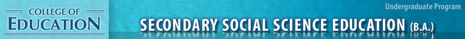 Secondary Social Science Education (B.A.)