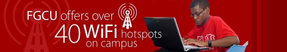 FGCU offers over 40 WiFi hotspots
